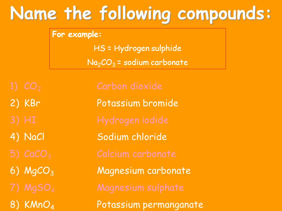 Name the following compounds: