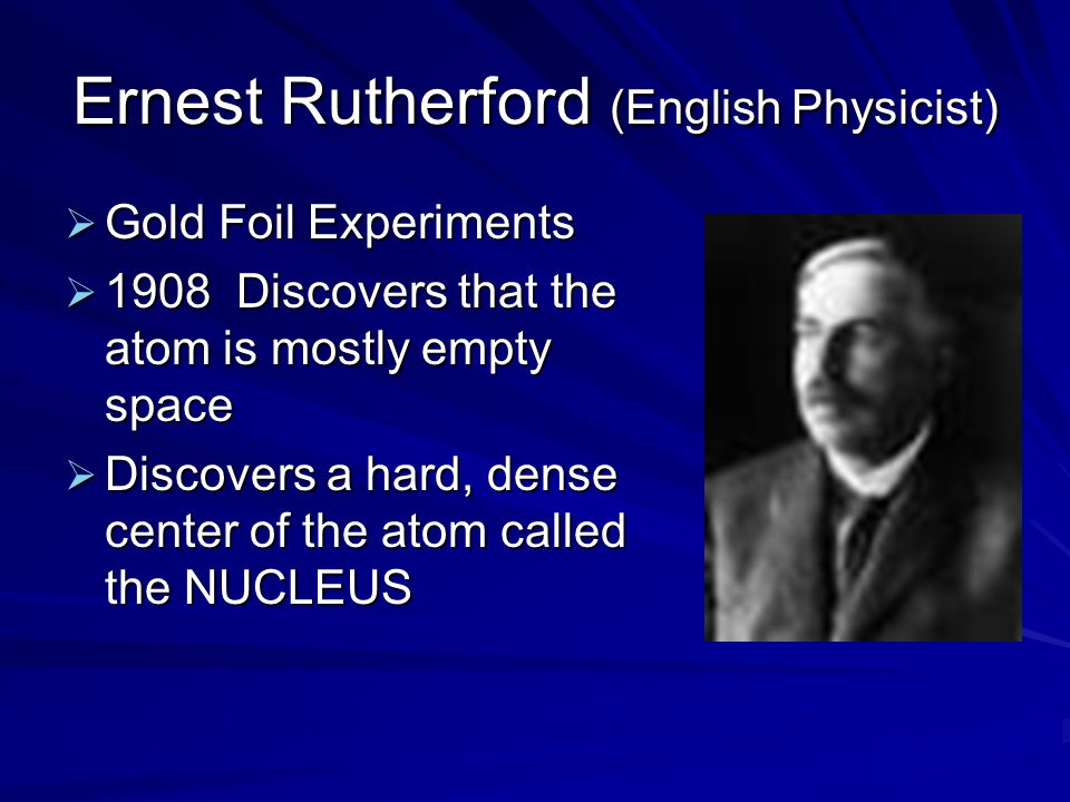Ernest Rutherford (English Physicist)