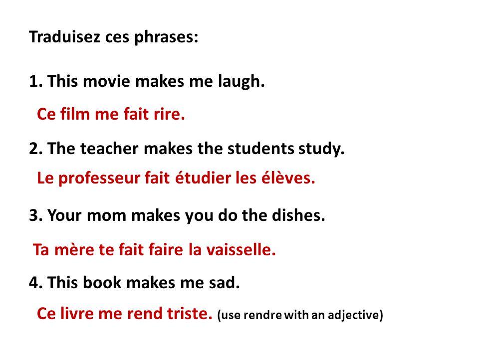 Traduisez ces phrases: