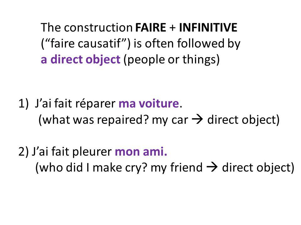 The construction FAIRE + INFINITIVE