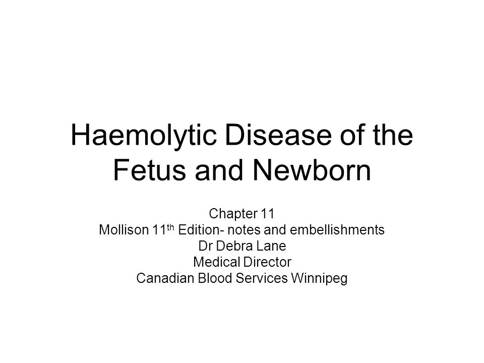 Haemolytic Disease of the Fetus and Newborn