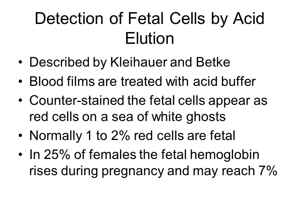 Detection of Fetal Cells by Acid Elution