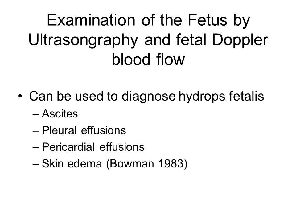 Examination of the Fetus by Ultrasongraphy and fetal Doppler blood flow