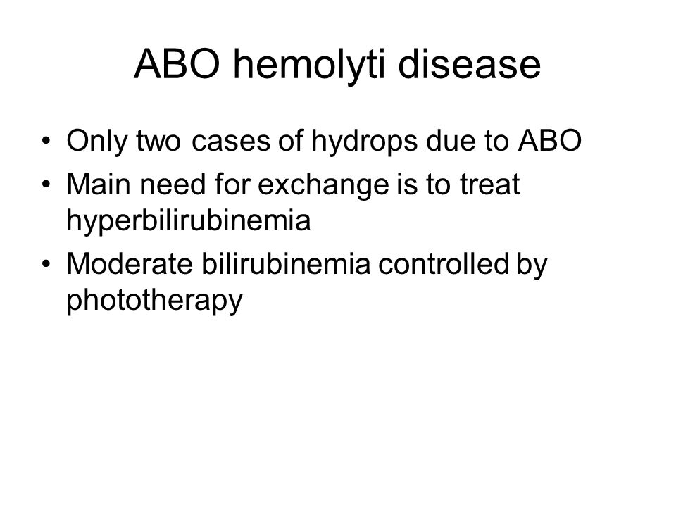 ABO hemolyti disease Only two cases of hydrops due to ABO