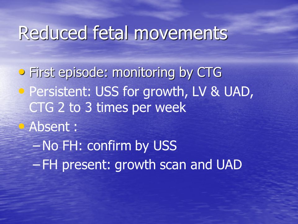 Reduced fetal movements