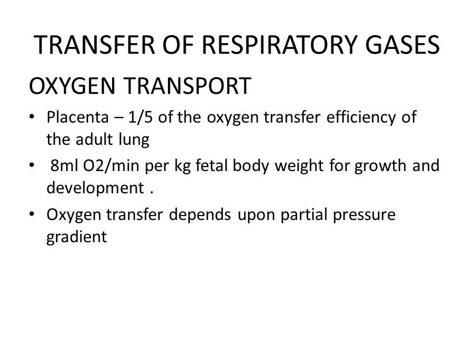 TRANSFER OF RESPIRATORY GASES