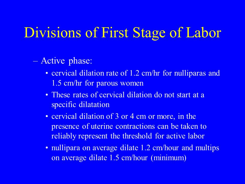 Divisions of First Stage of Labor