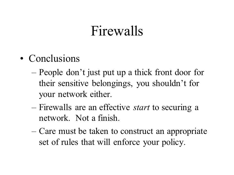 Firewalls Conclusions