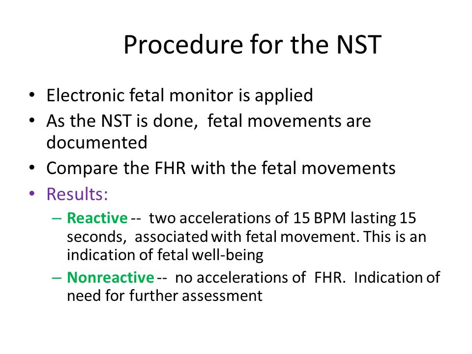 Procedure for the NST Electronic fetal monitor is applied