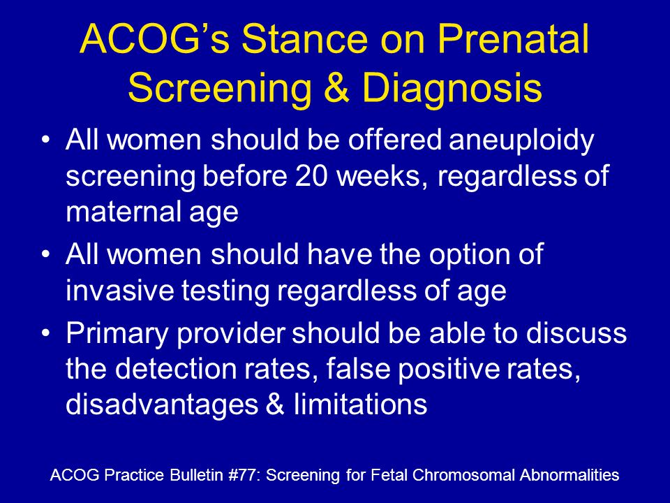 ACOG's Stance on Prenatal Screening & Diagnosis