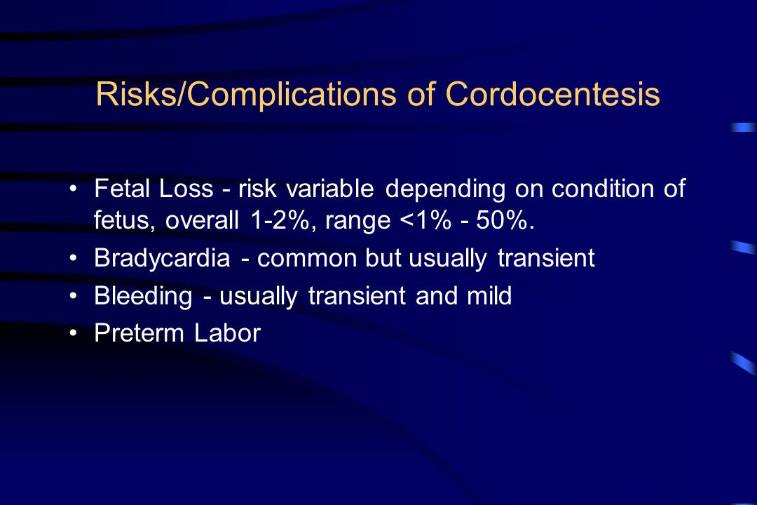 Risks/Complications of Cordocentesis