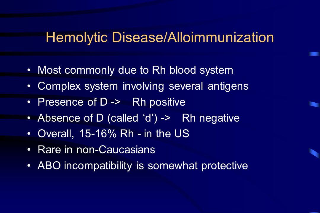 Hemolytic Disease/Alloimmunization