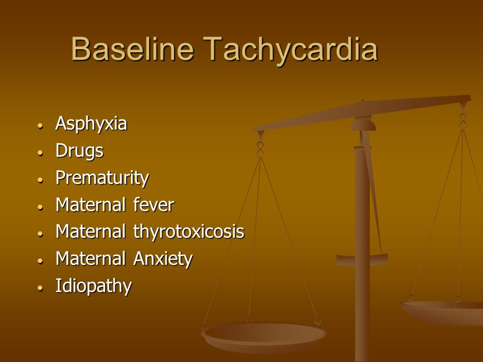 Baseline Tachycardia Asphyxia Drugs Prematurity Maternal fever