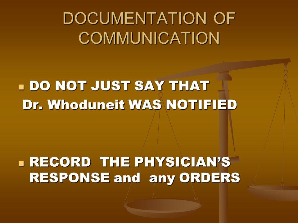 DOCUMENTATION OF COMMUNICATION