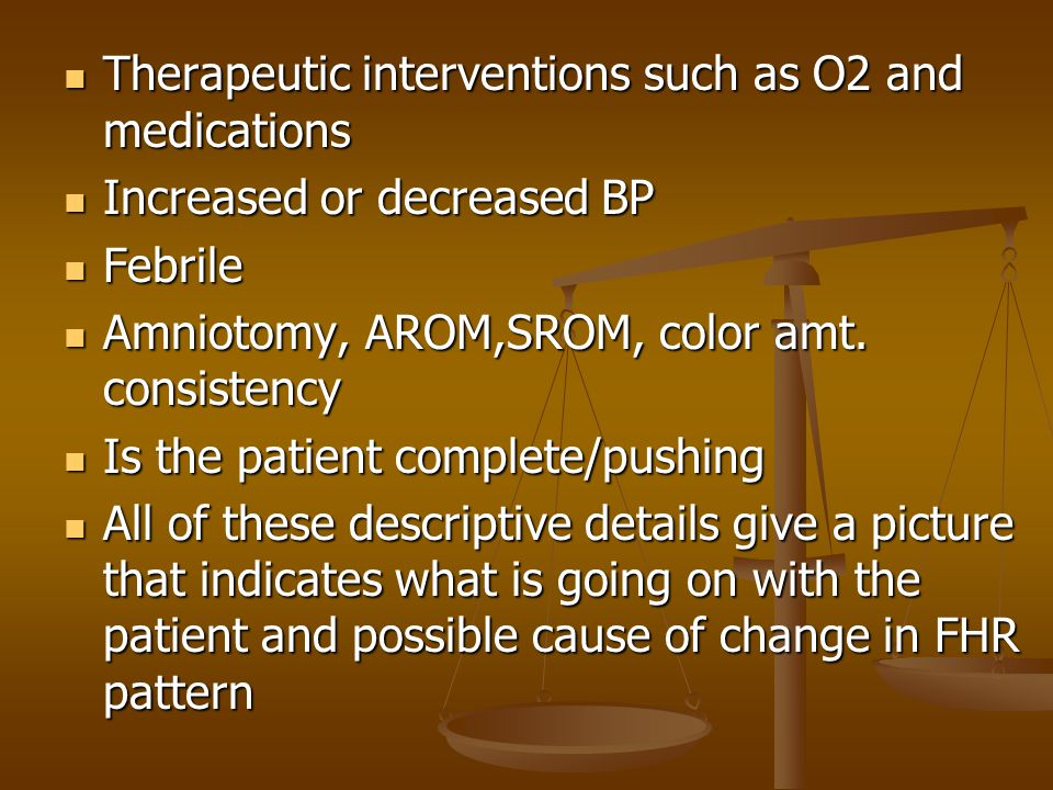 Therapeutic interventions such as O2 and medications
