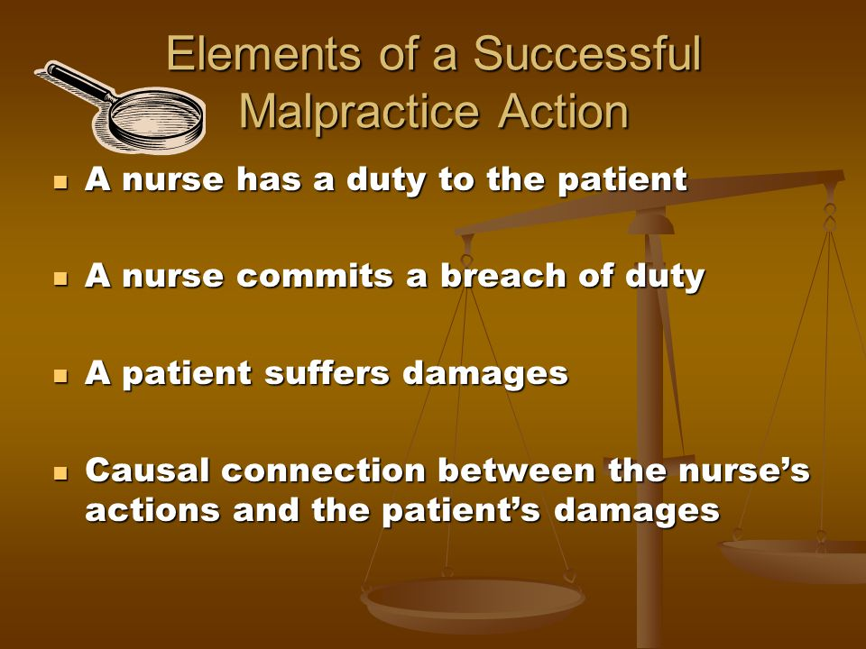 Elements of a Successful Malpractice Action