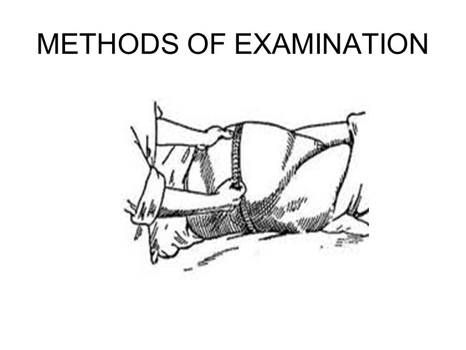 METHODS OF EXAMINATION