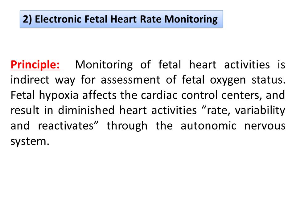 2) Electronic Fetal Heart Rate Monitoring