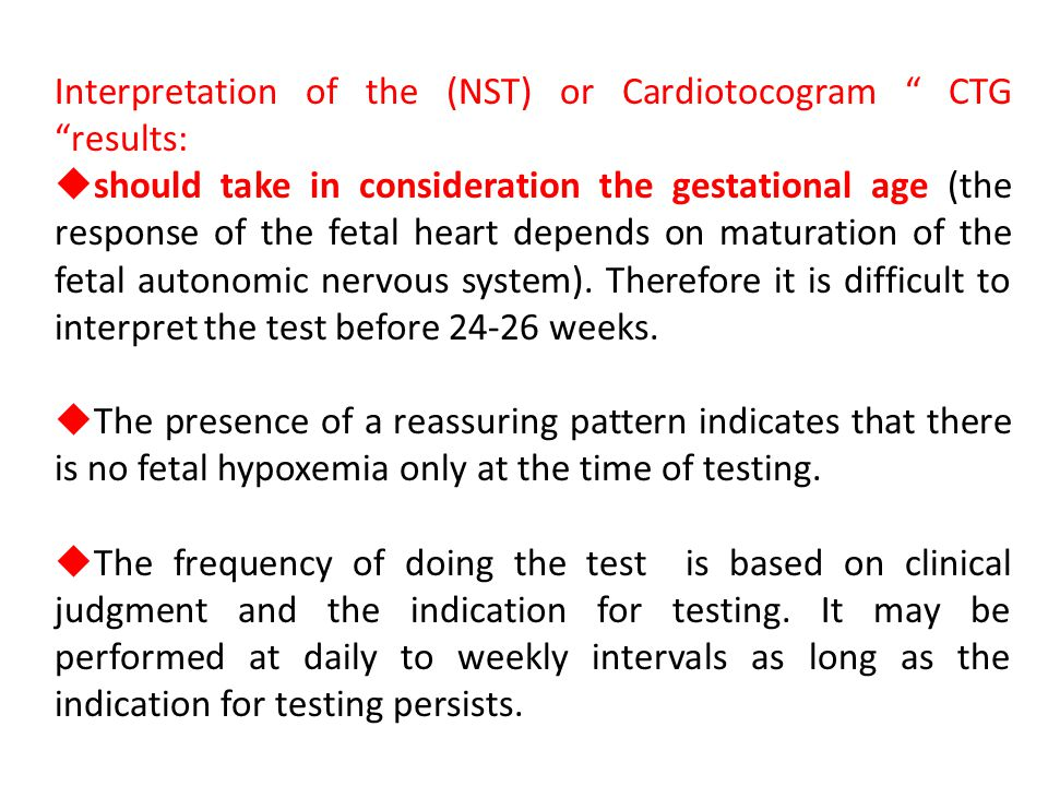 Interpretation of the (NST) or Cardiotocogram CTG results: