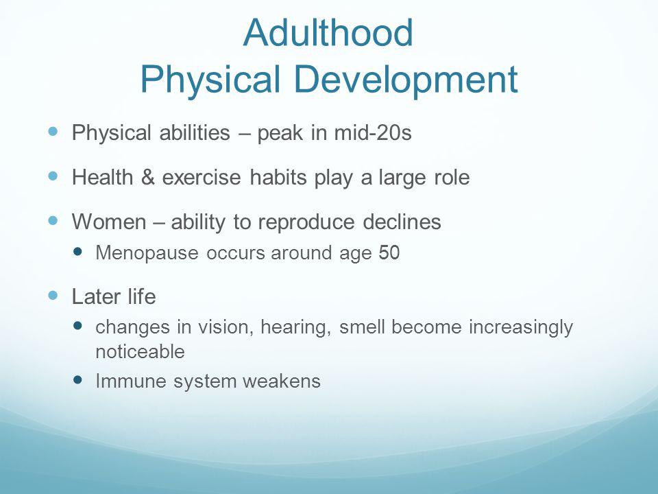 Adulthood Physical Development