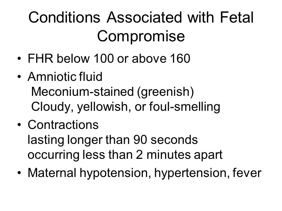 Conditions Associated with Fetal Compromise