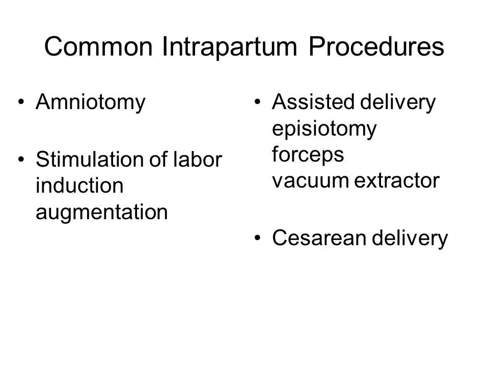 Common Intrapartum Procedures