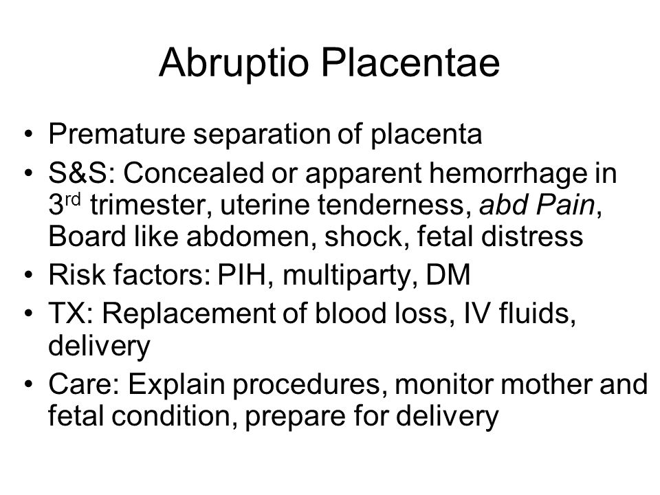 Abruptio Placentae Premature separation of placenta