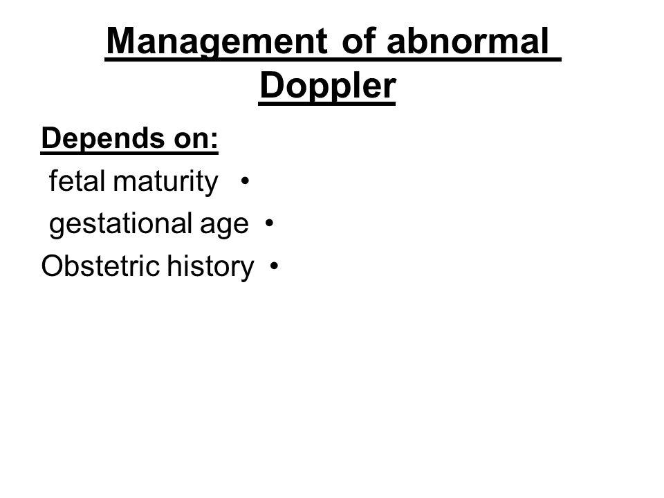 Management of abnormal Doppler