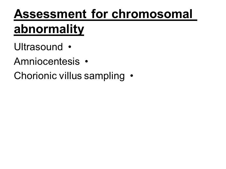 Assessment for chromosomal abnormality