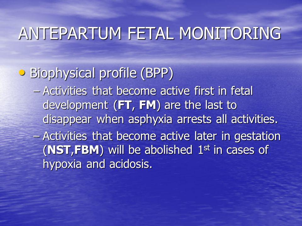 ANTEPARTUM FETAL MONITORING