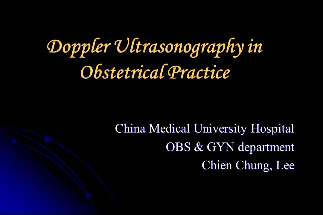 Doppler Ultrasonography in Obstetrical Practice