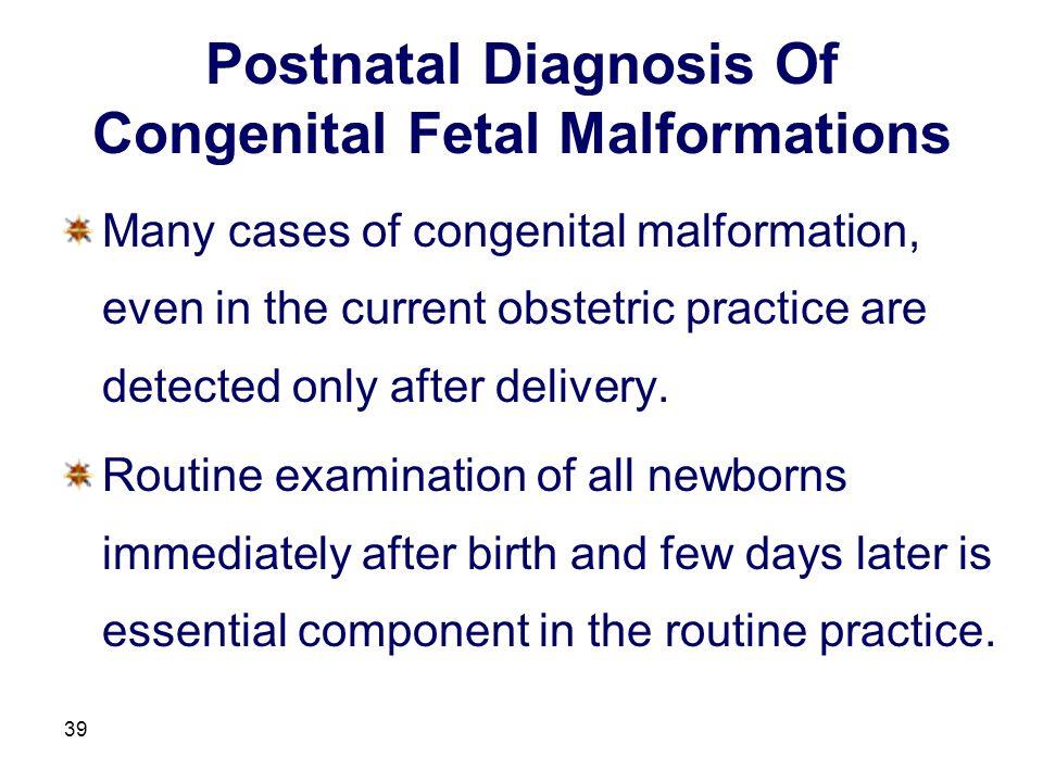 Postnatal Diagnosis Of Congenital Fetal Malformations