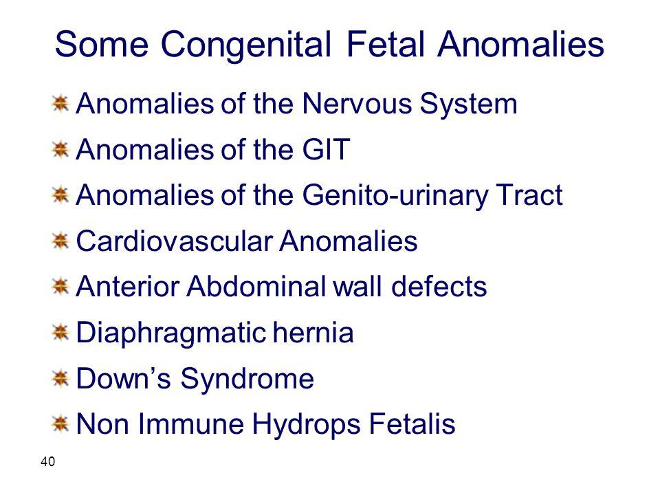 Some Congenital Fetal Anomalies