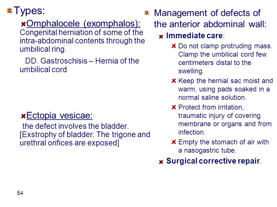 Types: Management of defects of the anterior abdominal wall: