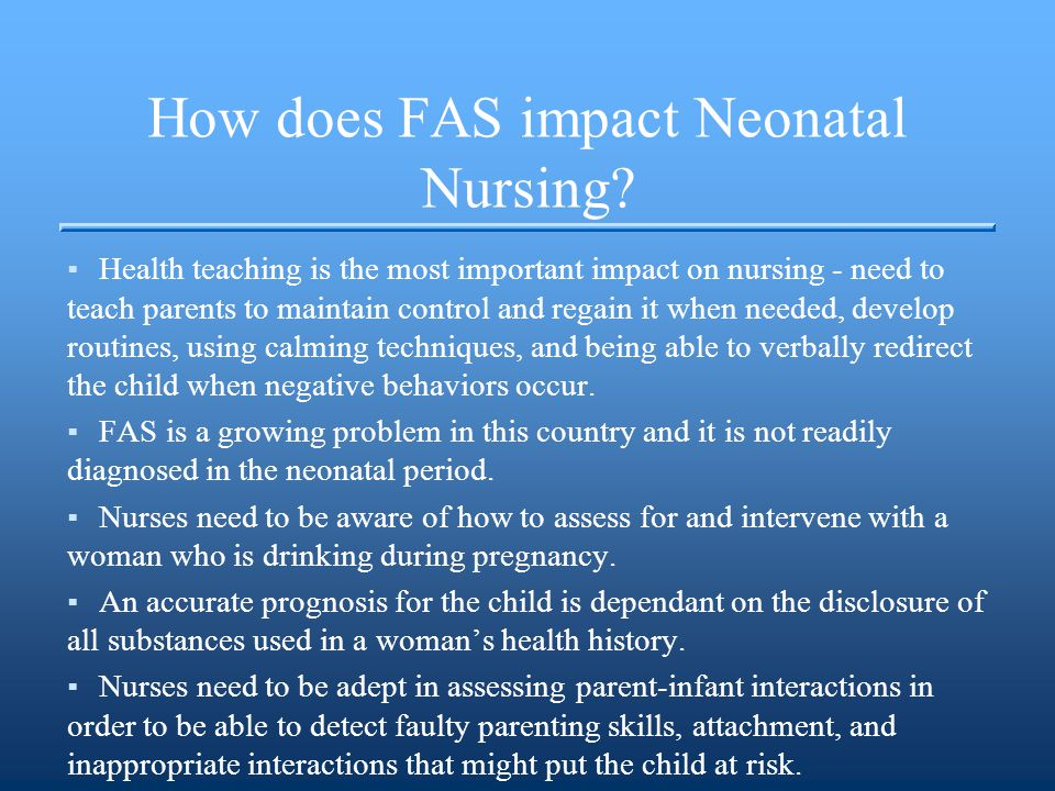How does FAS impact Neonatal Nursing