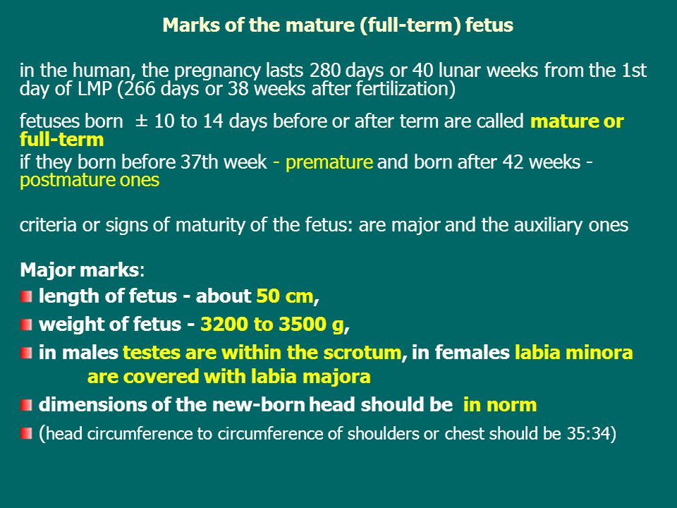 Marks of the mature (full-term) fetus
