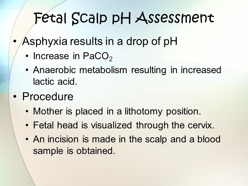 Fetal Scalp pH Assessment