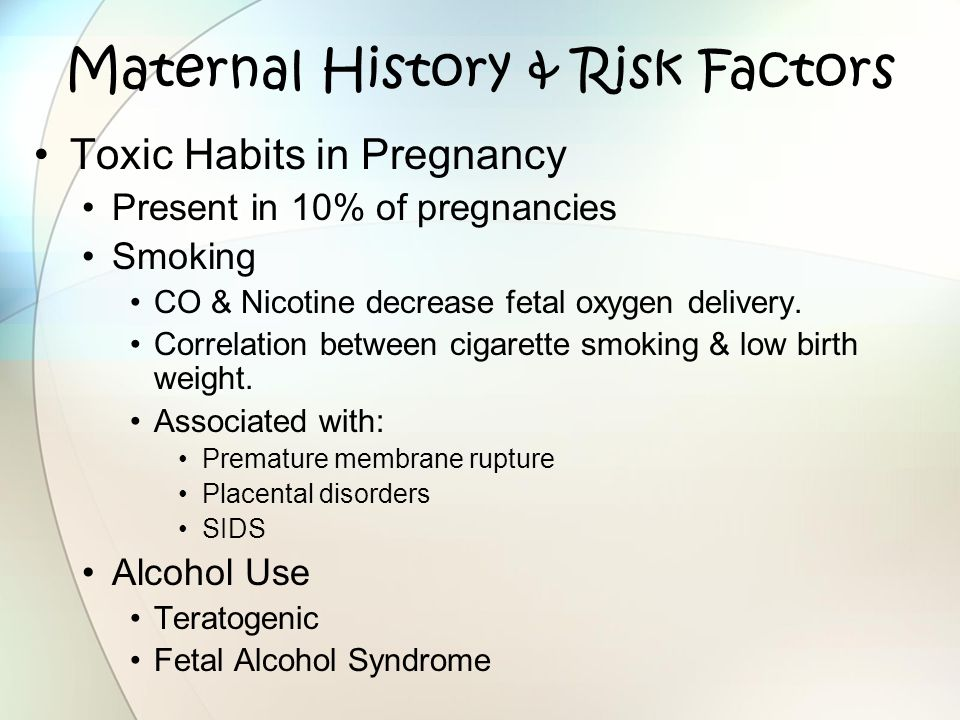 Maternal History & Risk Factors