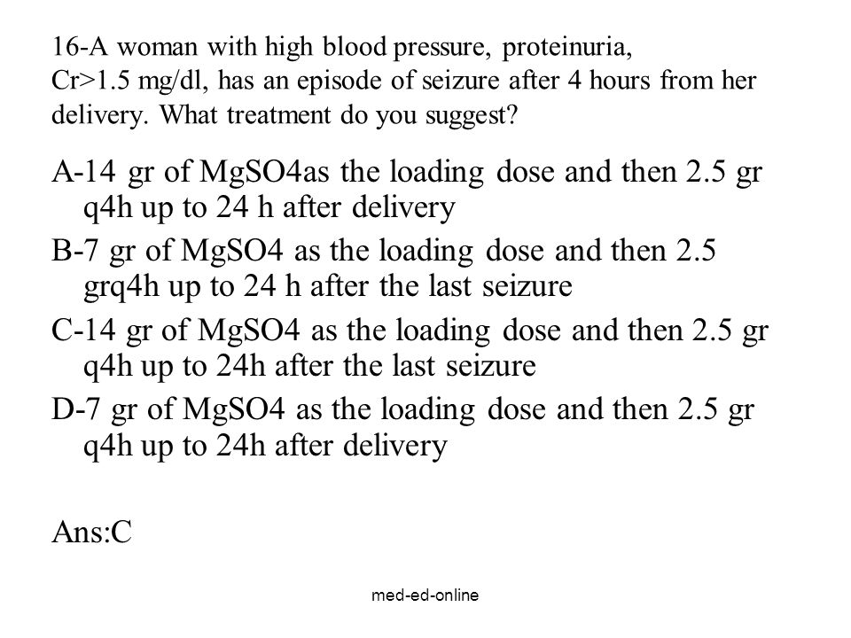 16-A woman with high blood pressure, proteinuria, Cr>1