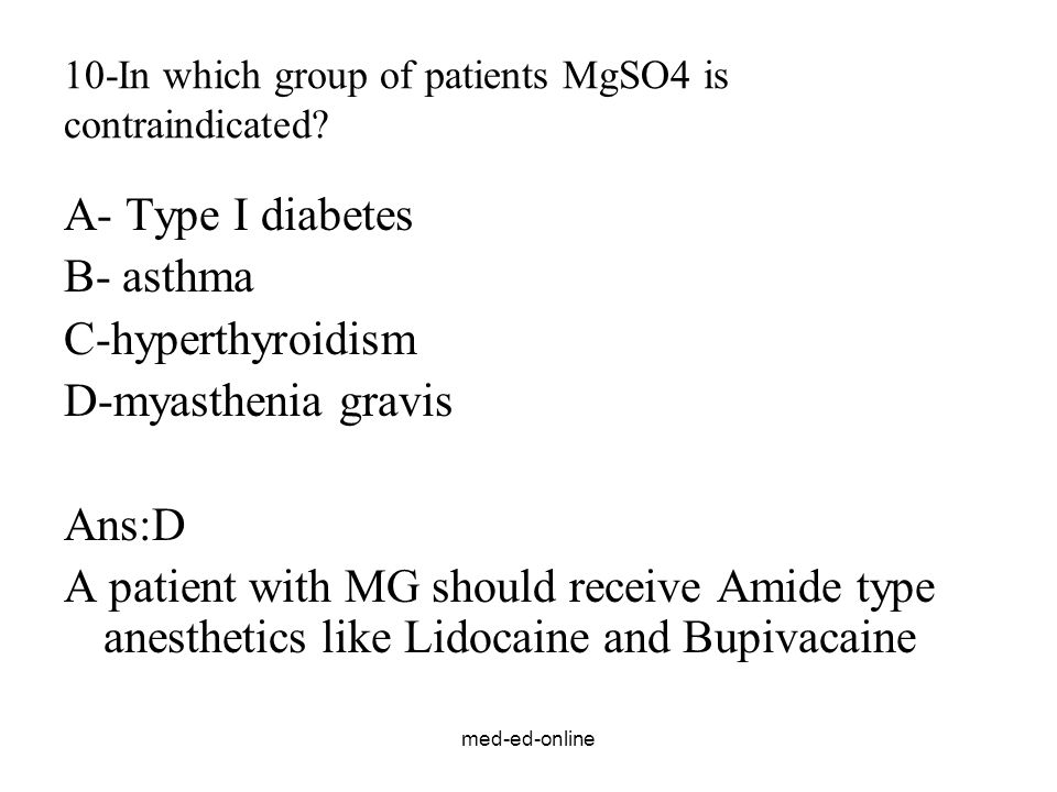 10-In which group of patients MgSO4 is contraindicated