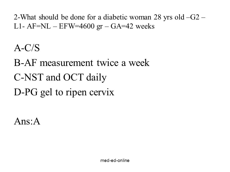 B-AF measurement twice a week C-NST and OCT daily