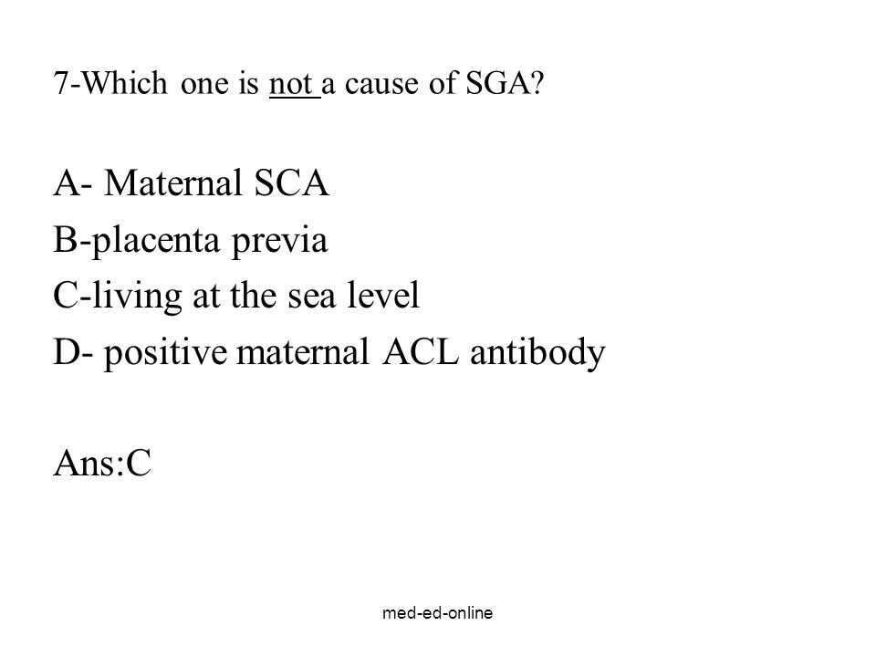 7-Which one is not a cause of SGA