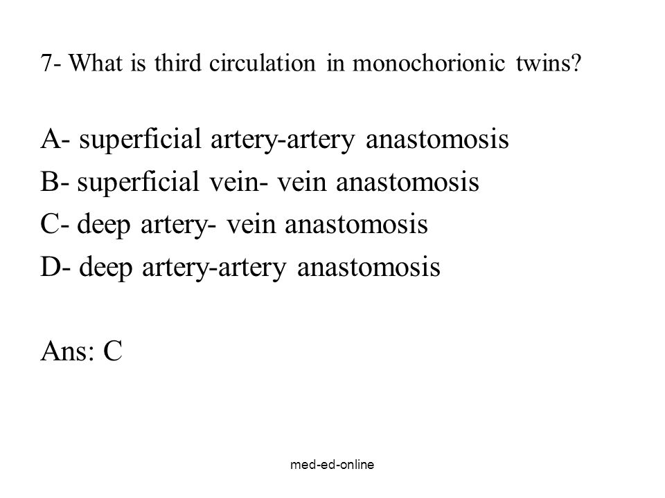 7- What is third circulation in monochorionic twins