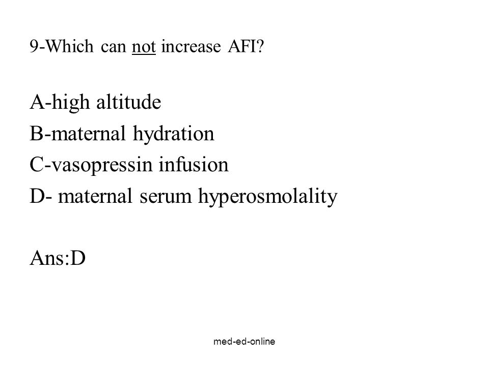 9-Which can not increase AFI