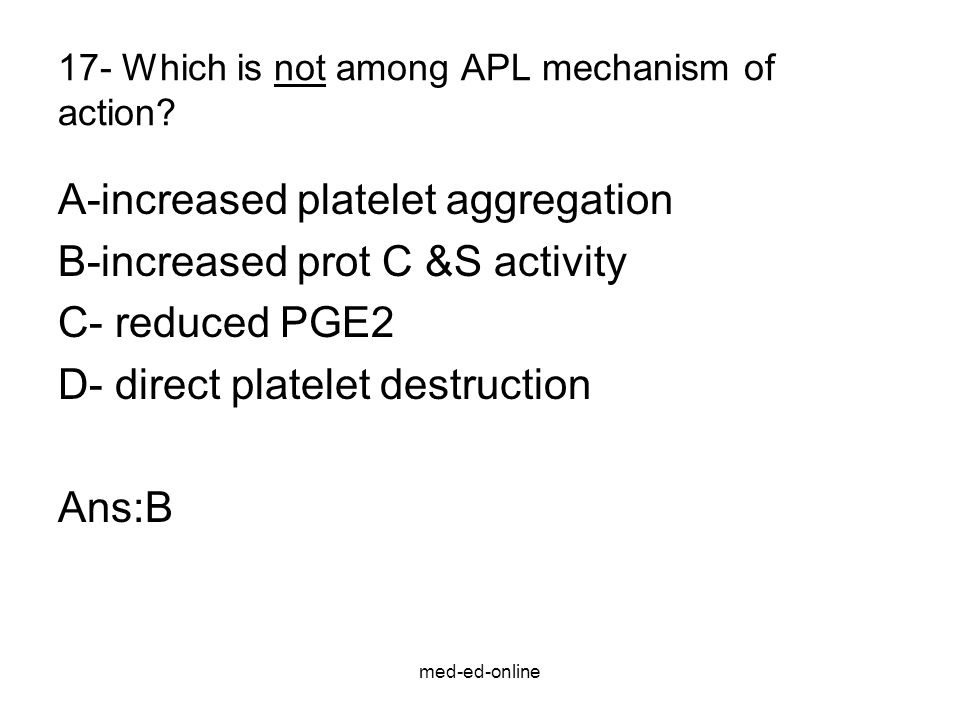 17- Which is not among APL mechanism of action