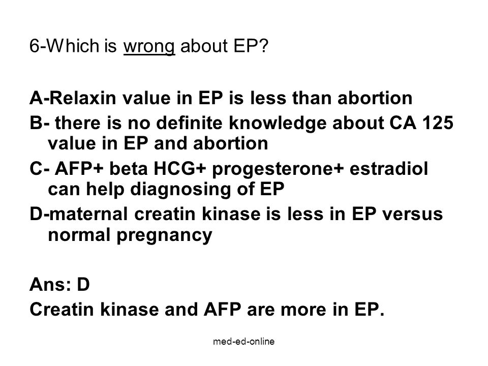 6-Which is wrong about EP