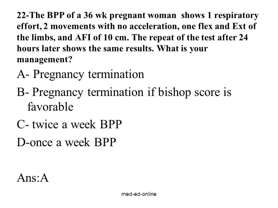 A- Pregnancy termination