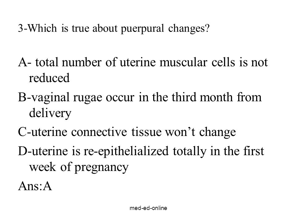 3-Which is true about puerpural changes