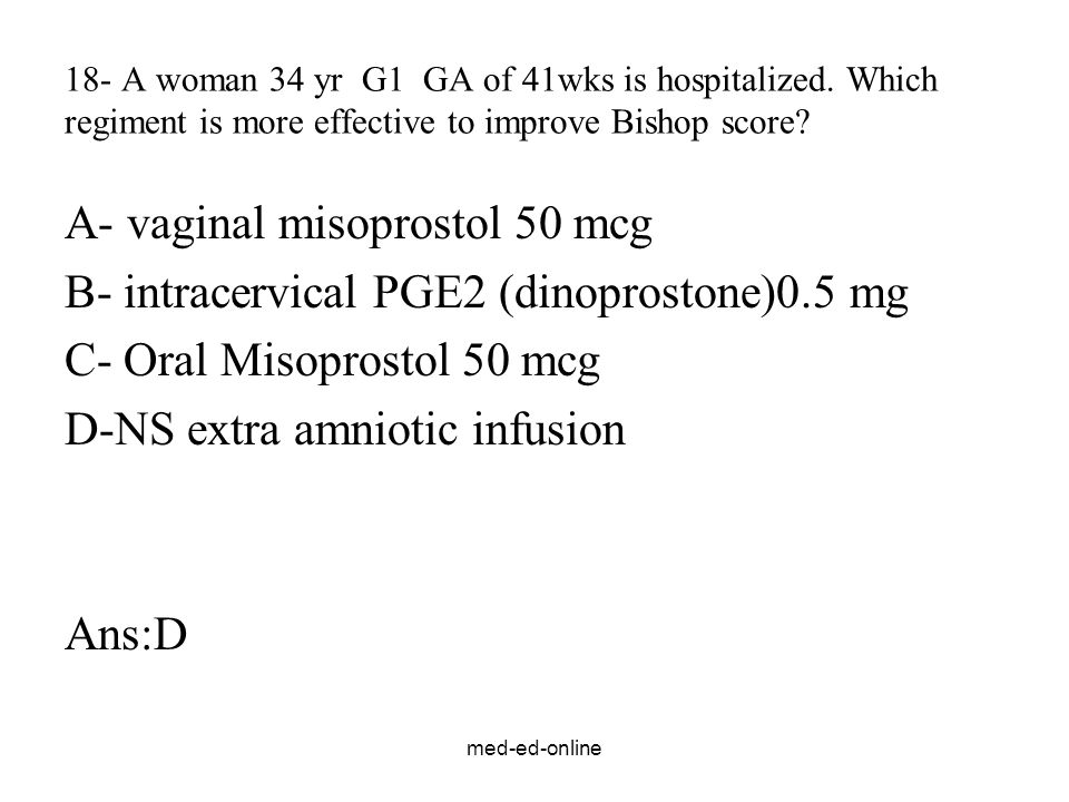 A- vaginal misoprostol 50 mcg