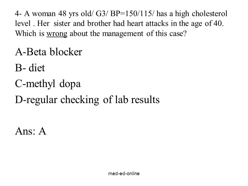 D-regular checking of lab results Ans: A